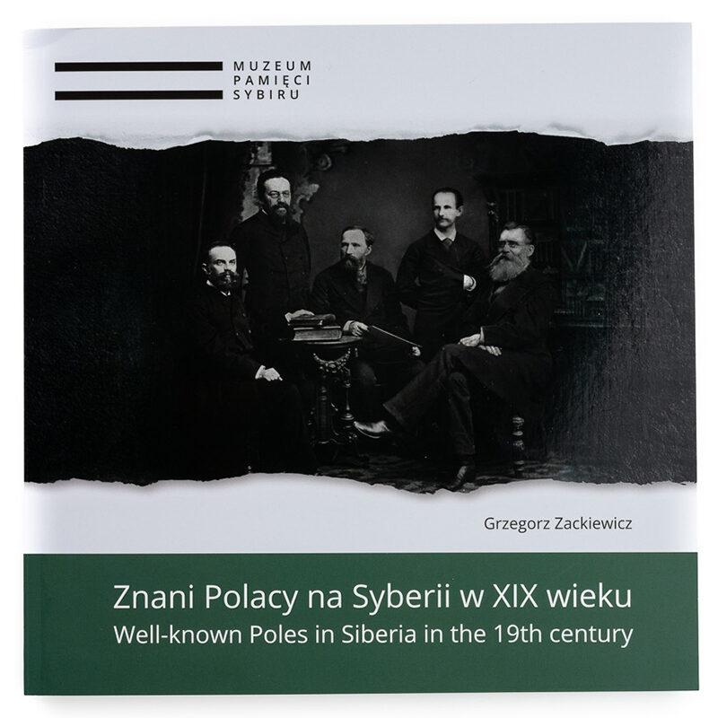 Znani Polacy na Syberii w XIX wieku