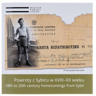 Powroty z Sybiru w XVIII–XX wieku