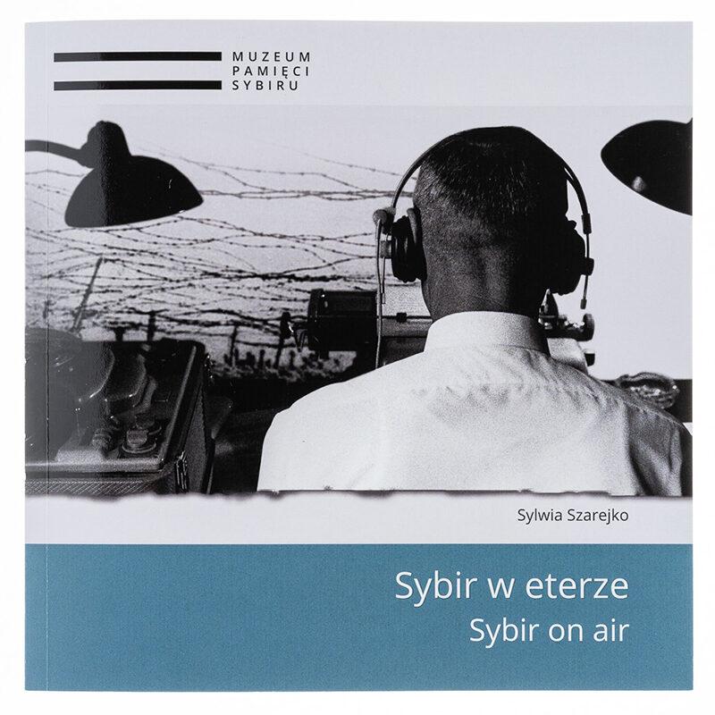 Sybir w eterze, Sybir on air