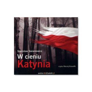 Stanisław Swianiewicz, W cieniu Katynia, audiobook