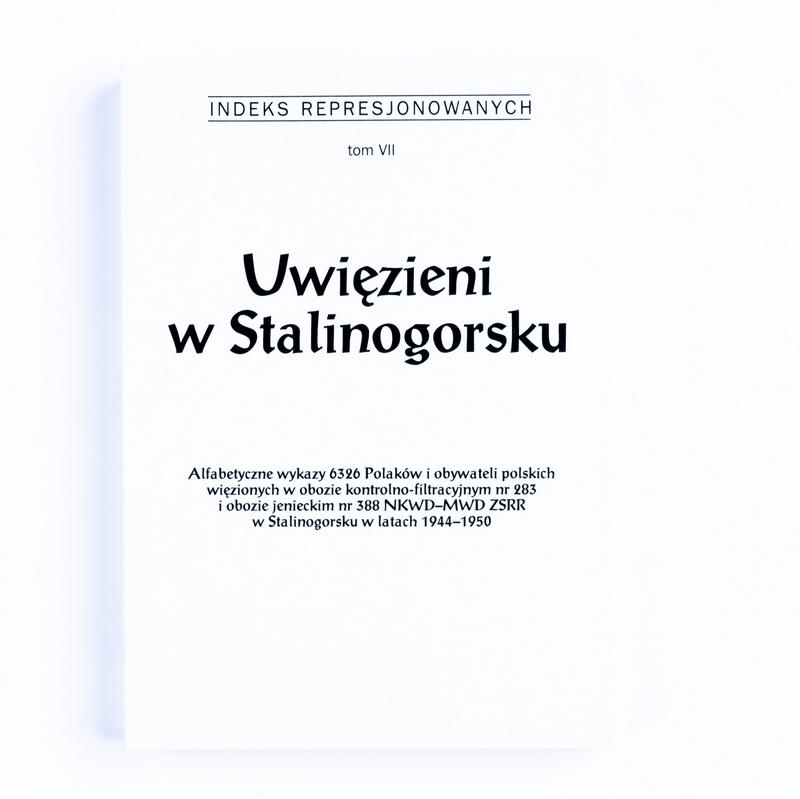 Indeks Represjonowanych. Uwięzieni w Stalinogorsku